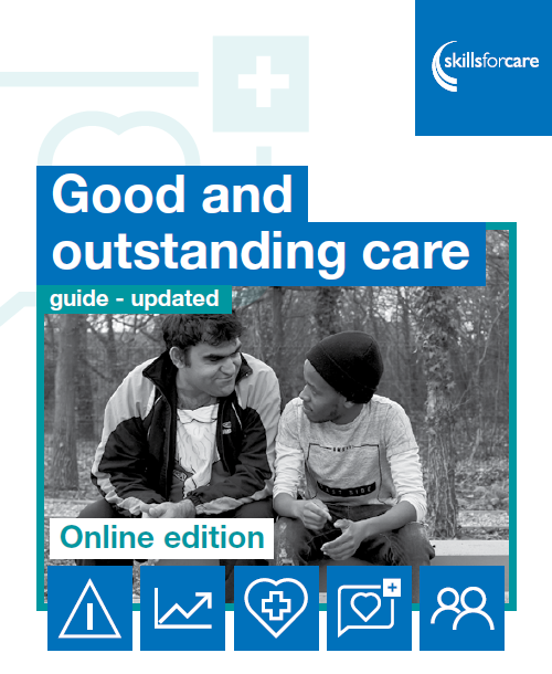 The development of the 'Good and Outstanding Care Guide'