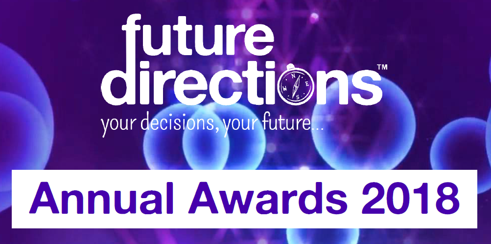 Future Directions Annual Awards 2018 - Winners!